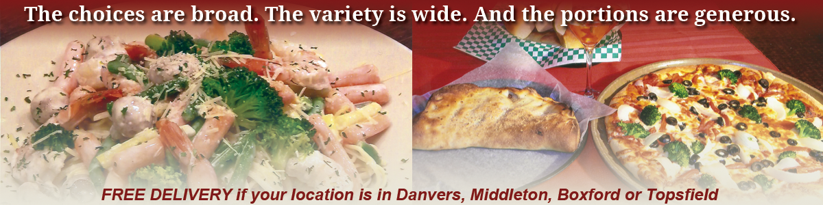 Pizza Delivery, Italian Cuisine, Take-out Food Danvers, Middleton, Topsfield, Boxford